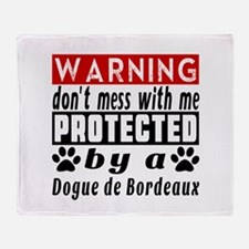 Protected By Dogue De Bordeaux Dog Throw Blanket