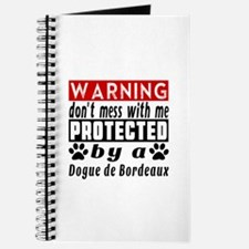 Protected By Dogue De Bordeaux Dog Journal