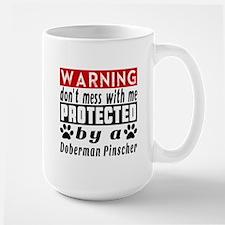 Protected By Doberman Pinscher Dog Large Mug