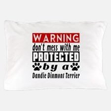 Protected By Dandie Dinmont Terrier Do Pillow Case