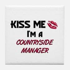 Kiss Me I'm a COUNTRYSIDE MANAGER Tile Coaster