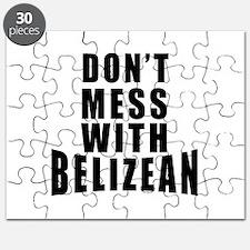 Don't Mess With Belizean Puzzle
