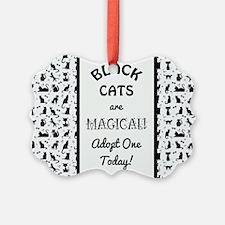 BLACK CATS ARE MAGICAL! Ornament