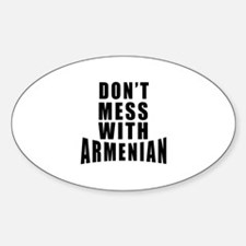 Don't Mess With Armenian Decal
