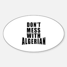 Don't Mess With Algerian Decal