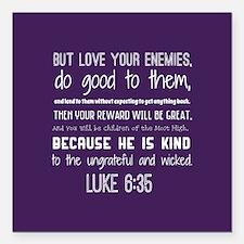 "Bible Verse Luke 6:35 Square Car Magnet 3"" x 3"""