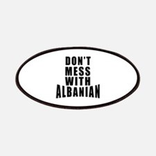 Don't Mess With Albanian Patch