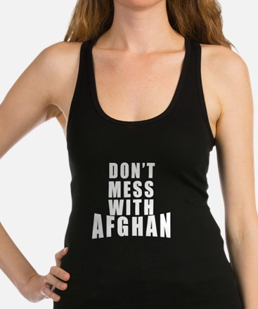 Don't Mess With Afghan Racerback Tank Top