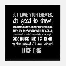 Black and White Luke 6:35 Bible Verse Tile Coaster