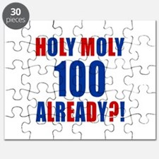 100 Holy Moly Already Birthday Puzzle