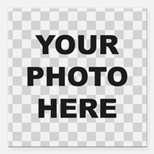 "Your Photo Here Square Car Magnet 3"" x 3"""