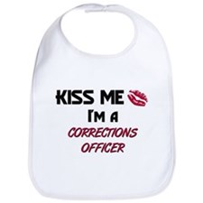 Kiss Me I'm a CORRECTIONS OFFICER Bib