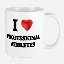 I love Professional Athletes Mugs