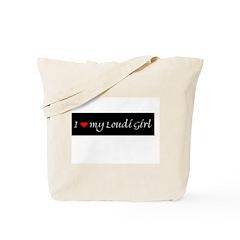 I Love my Loudi Girl Tote Bag