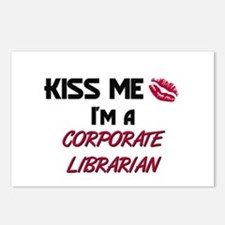 Kiss Me I'm a CORPORATE LIBRARIAN Postcards (Packa