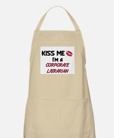 Kiss Me I'm a CORPORATE LIBRARIAN BBQ Apron