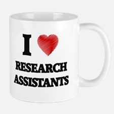 I love Research Assistants Mugs