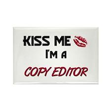Kiss Me I'm a COPY EDITOR Rectangle Magnet