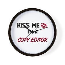 Kiss Me I'm a COPY EDITOR Wall Clock