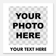 "Your Photo And Text Square Car Magnet 3"" x 3"""