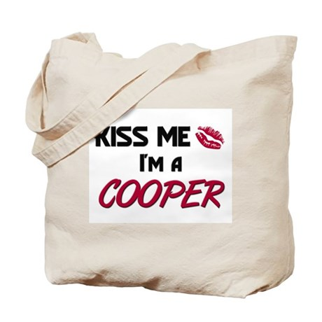 Kiss Me I'm a COOPER Tote Bag