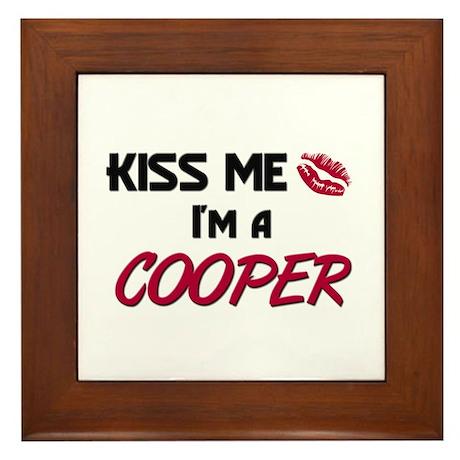 Kiss Me I'm a COOPER Framed Tile