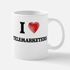 I love Telemarketers Mugs