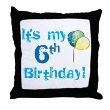 It's My 6th Birthday Throw Pillow