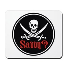Savvy? Pirate Flag Mousepad