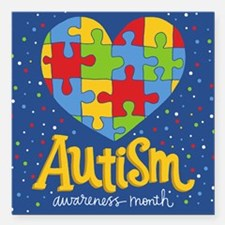 "autism awareness month Square Car Magnet 3"" x 3"""