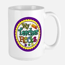 My Teacher Rocks Large Mug