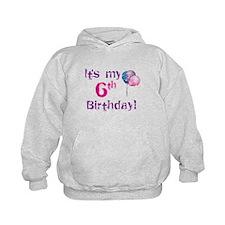 It's My 6th Birthday Hoodie