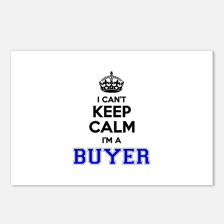 Buyer I cant keeep calm Postcards (Package of 8)