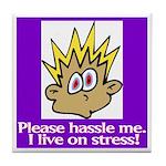 Stress Management Tile Coaster