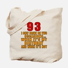 93 Birthday Designs Tote Bag