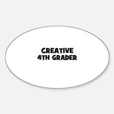 Creative 4th Grader Oval Decal