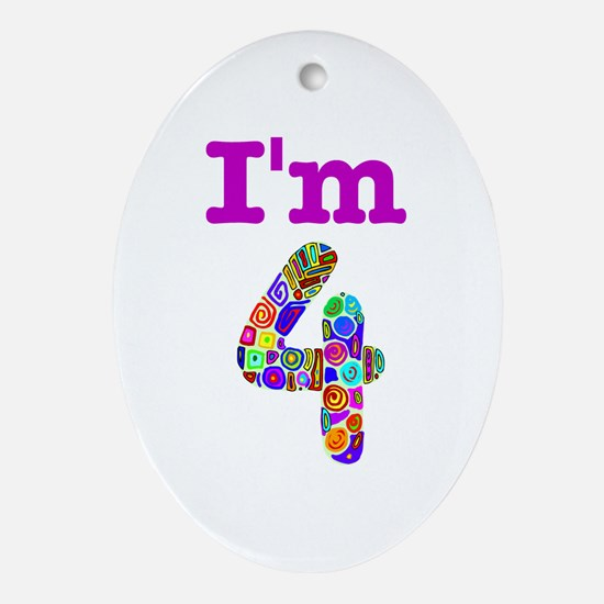 Colorful I'm 4 Oval Ornament