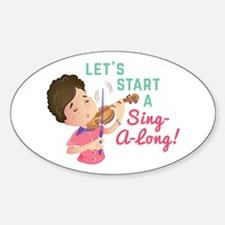 Sing-A-Long Decal