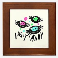 I Want Candy Framed Tile
