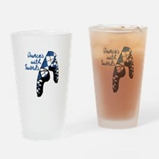 Dances With Swords Drinking Glass