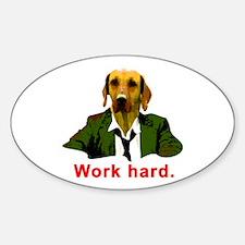 Work hard Decal