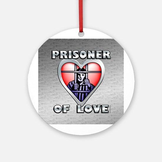 Prisoner... Ornament (Round)