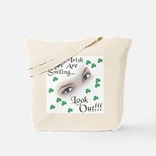 When Irish Eyes Are Smiling Tote Bag