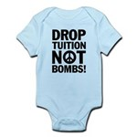 Drop Tuition Not Bombs! Peace Baby creeper