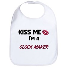 Kiss Me I'm a CLOCK MAKER Bib