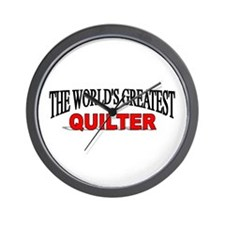"""The World's Greatest Quilter"" Wall Clock"