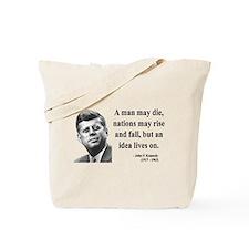 John F. Kennedy 3 Tote Bag
