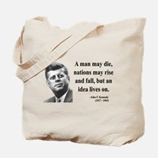 John F. Kennedy 3 Tote Bag