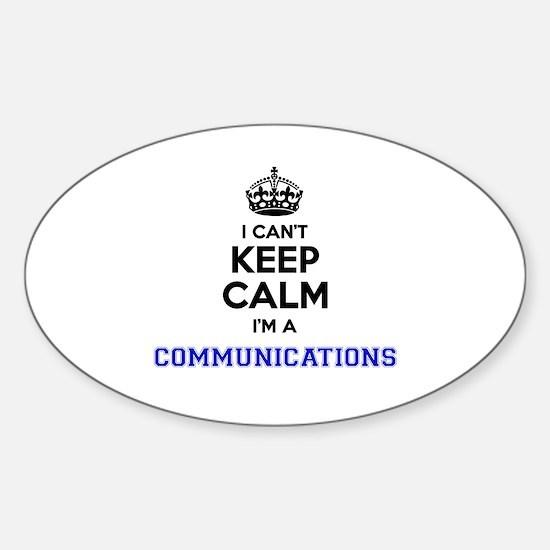 Communications I cant keeep calm Decal