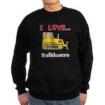 I Love Bulldozers Sweatshirt (dark)